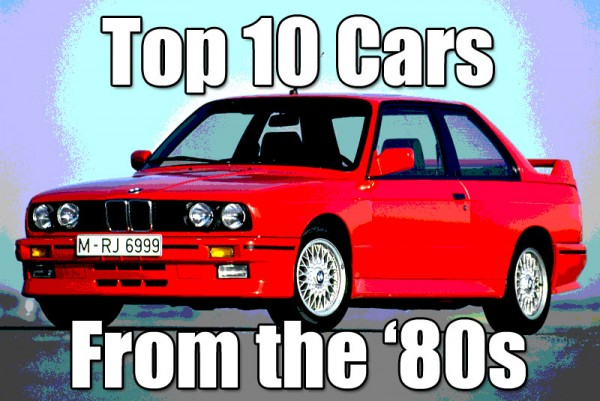 Top 10 cars from the '80s