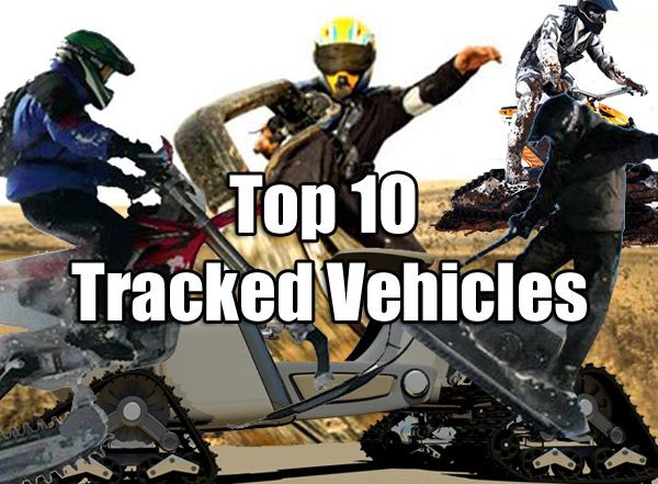 top 10 tracked vehicles