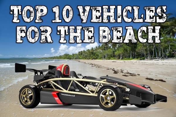 top ten vehicles for the beach