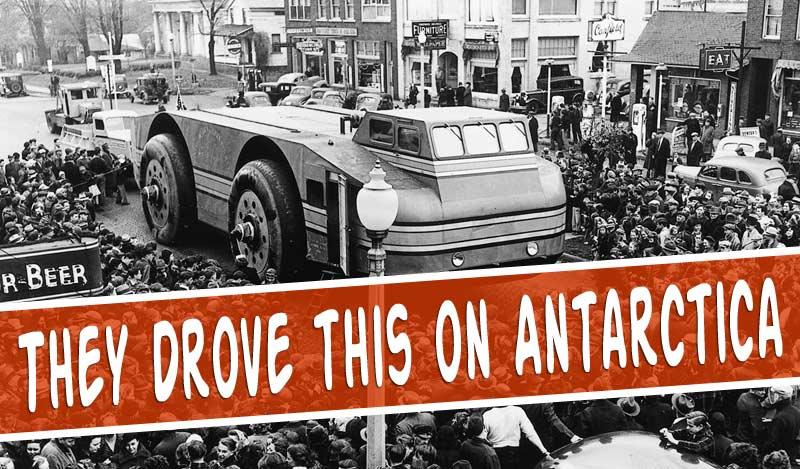 The Antarctic Snow Cruiser – it didn't do what it said on the tin