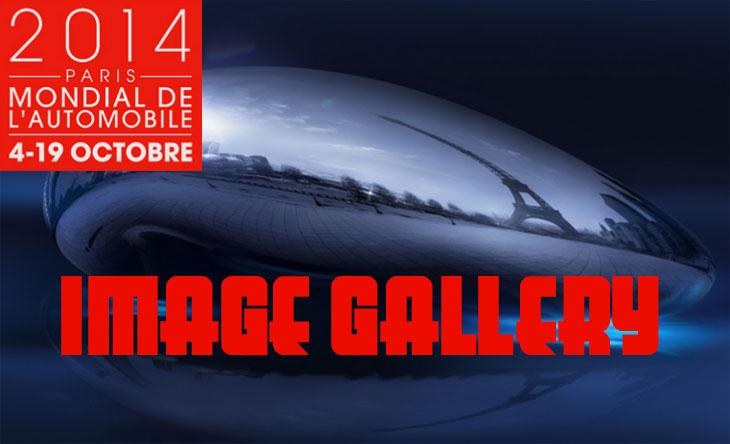 2014 Paris Motor Show image Gallery